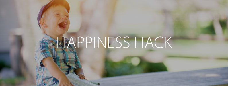 Happiness Hack